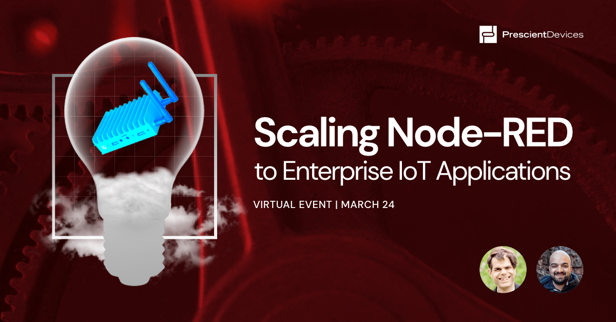 Prescient Designer: Scaling Node-RED to Enterprise-class IoT Applications