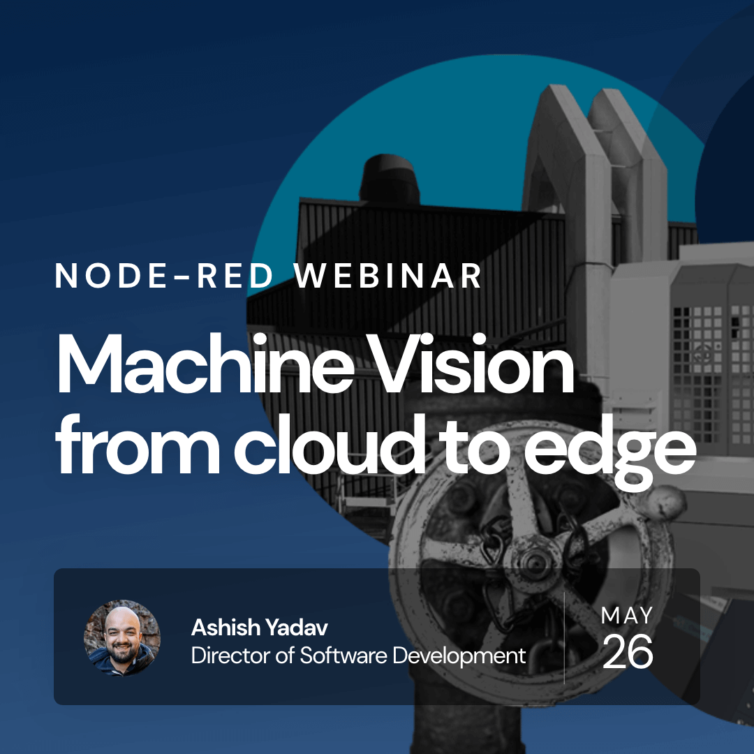 Upcoming Webinar on Machine Vision from cloud to edge